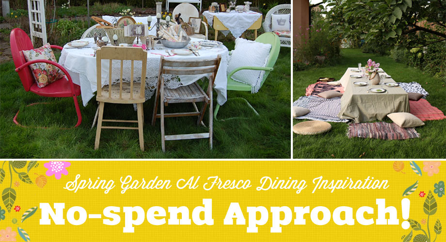 Spring Garden Al Fresco Dining Inspiration -- No-spend Approach!