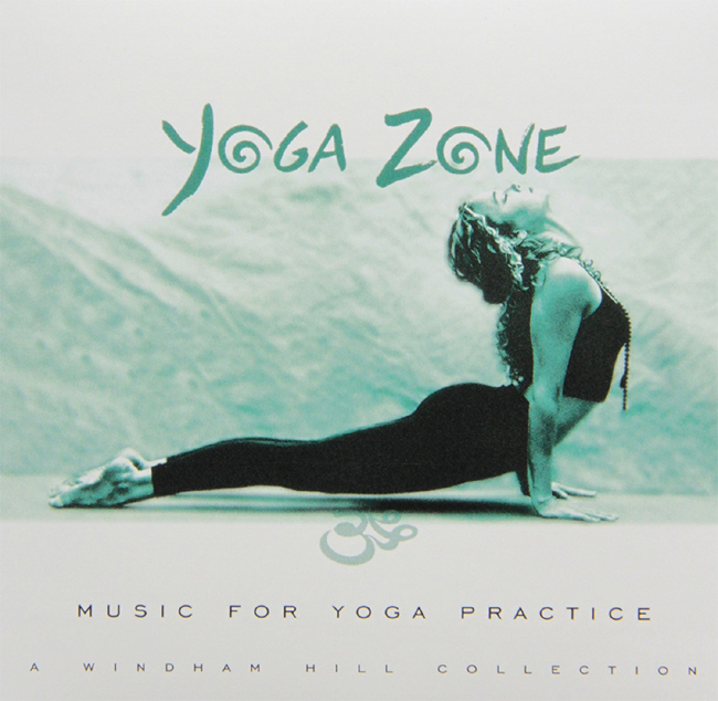 10 - Yoga Zone: Music for Yoga Practice--A Windham Hill Collection
