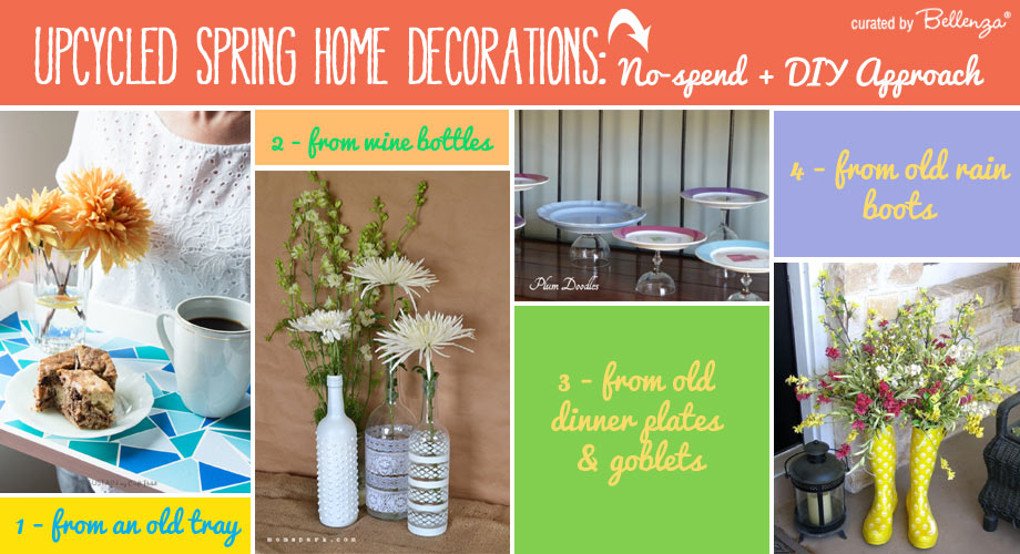 Upcycled Trays Bottles Plates And Boots For Spring Decor