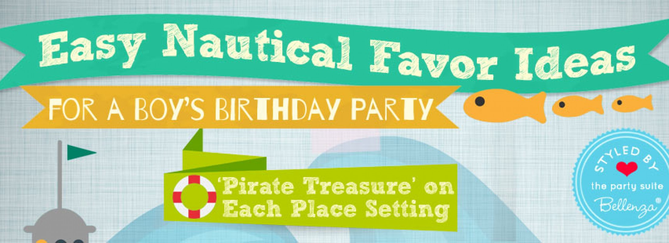 Easy Nautical Favor Ideas for a Boy's Birthday Party!