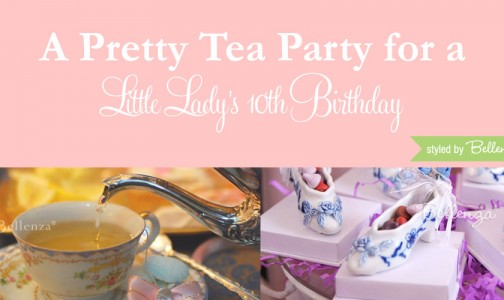 How to Host a Pretty Tea Party for Your Daughter's 10th Birthday