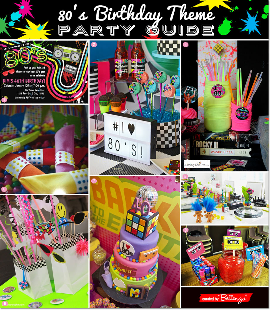 A Totally 80s birthday party theme