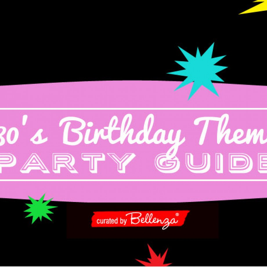 80s party guide for a 40th birthday bash.