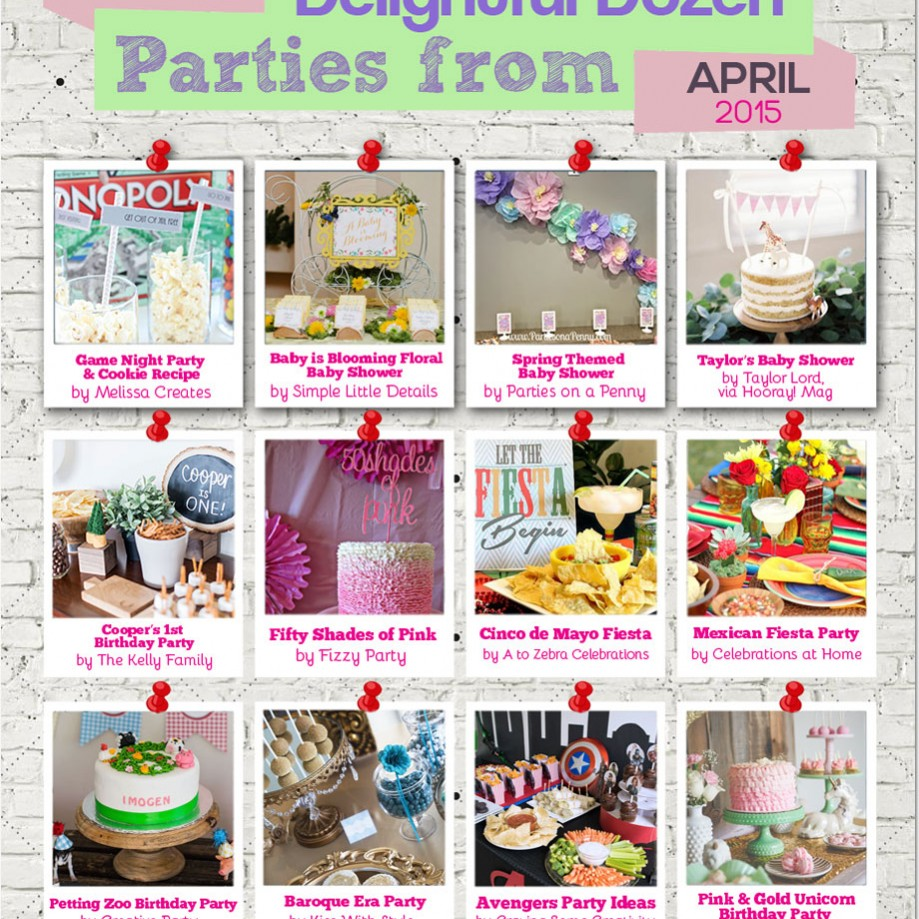 12 Creative and Fun Parties to See From April 2015!