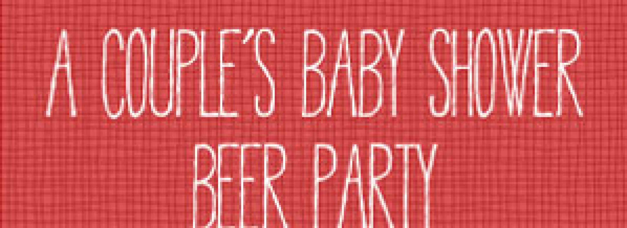 Baby Shower Beer Party
