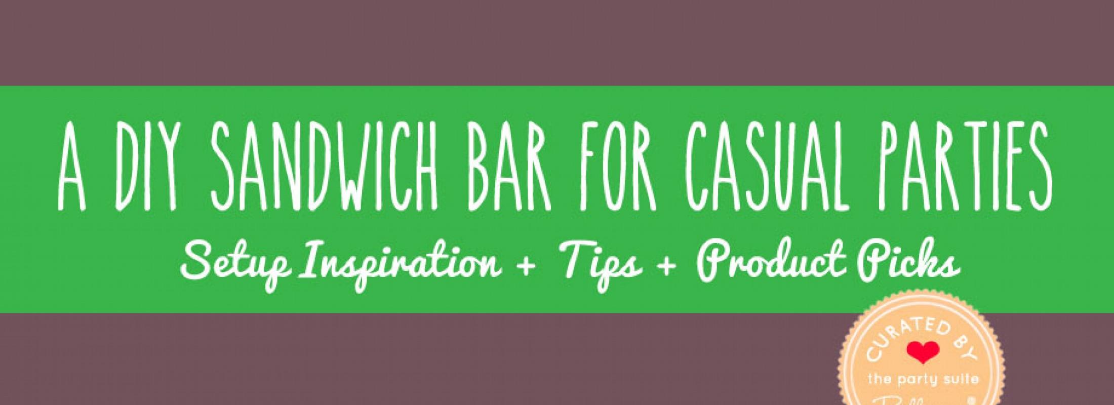 Sandwich Buffet Ideas and Inspiration