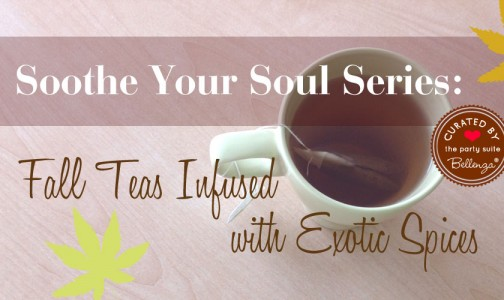 Tips and finds for fall teas inspired by exotic spices.