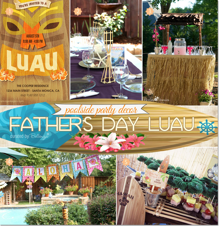 Father's Day Luau Party Ideas | as featured on the Party Suite at Bellenza.