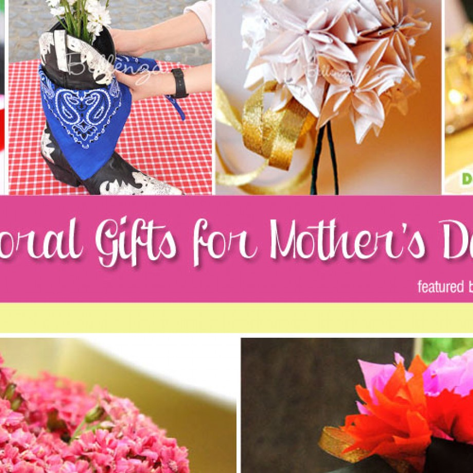 More than 30 Mothers Day gifts made with flowers