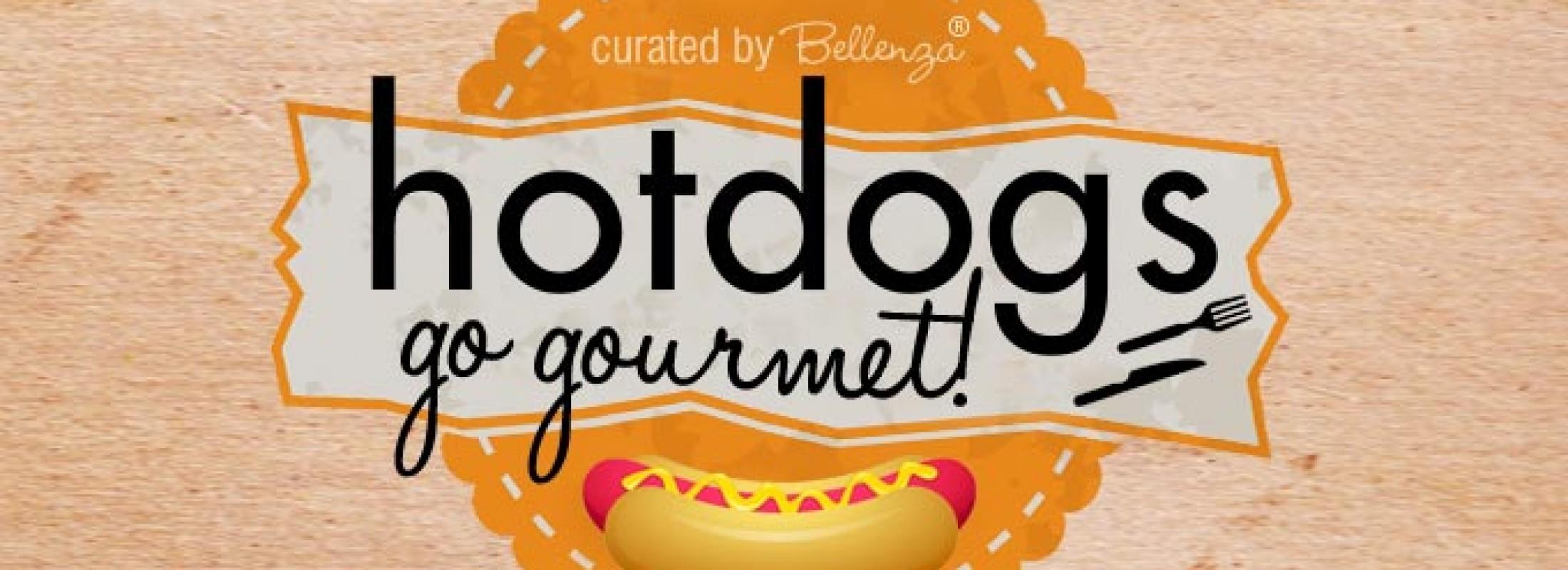 Hot dogs go gourmet!