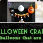 Halloween balloon crafts to make