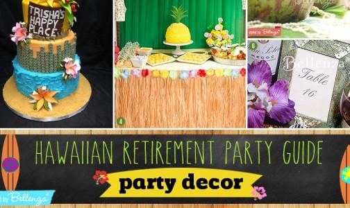 Hawaiian Retirement Party Guide by Bellenza