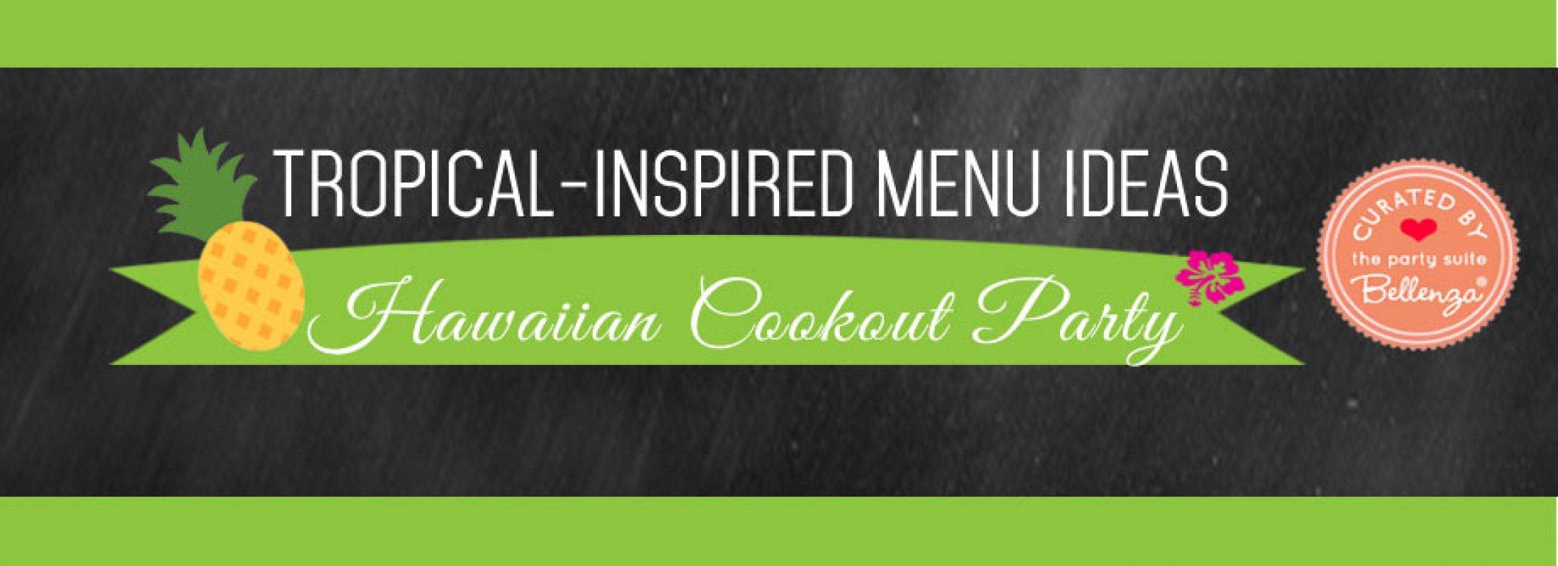 tropical-inspired menu ideas for a hawaiian cookout party