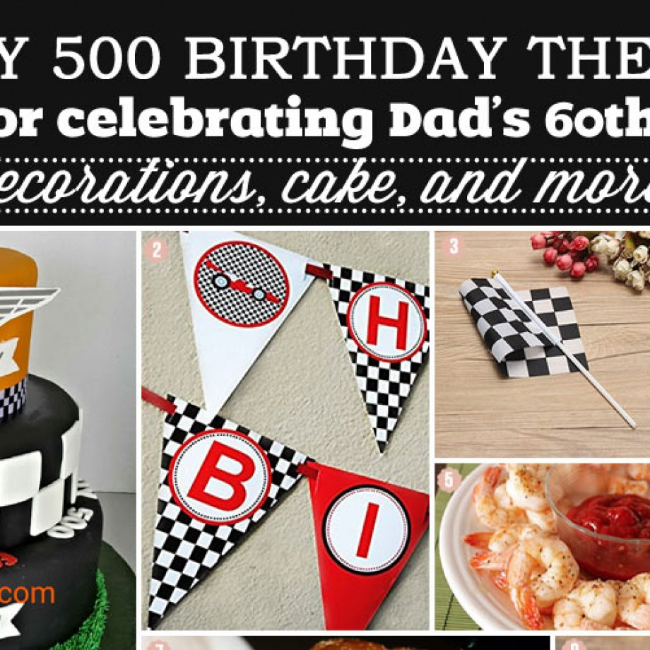 Indy 500 Birthday Party for Celebrating Dad's 60th Birthday