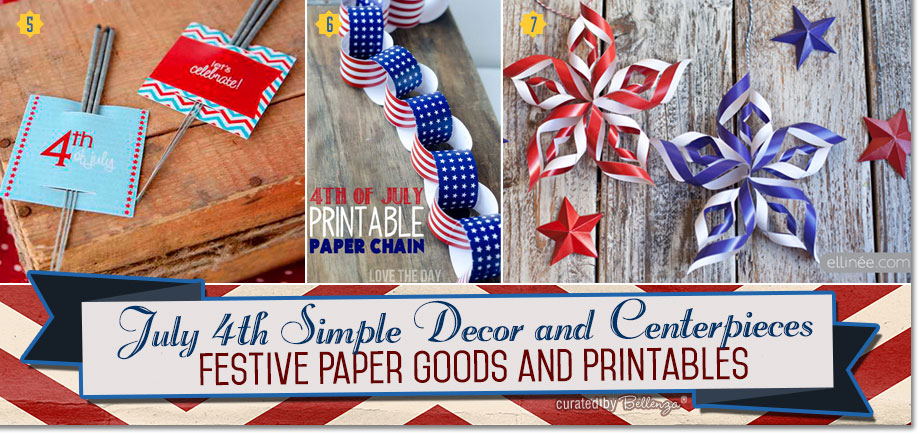 July 4th printables and paper goods that are fun and festive.
