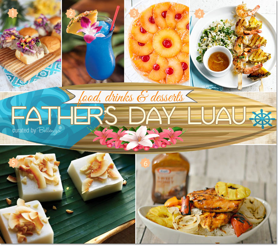 Father's Day Luau Party Food and Drinks | as featured on the Party Suite at Bellenza.