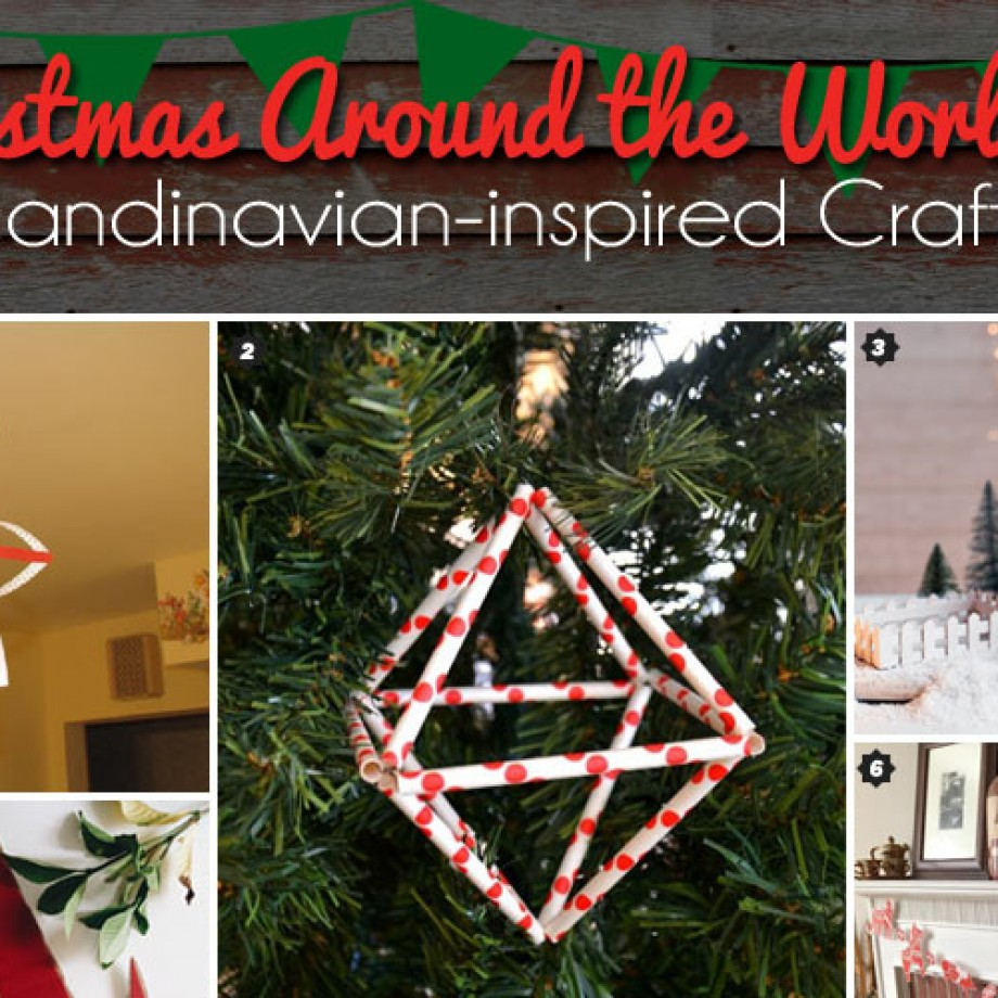 christmas around the world scandinavian inspired crafts to make with kids