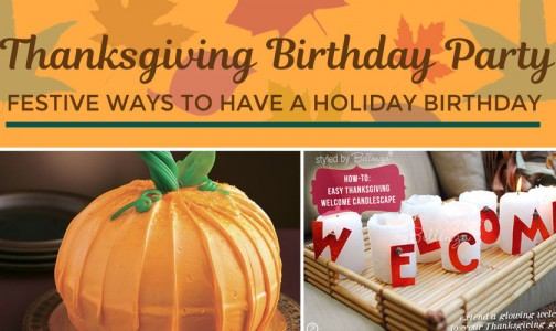 How to Plan a Holiday Birthday on Thanksgiving with a Festive Flair!