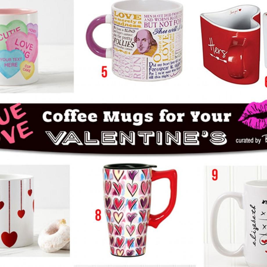Romantic, Witty Valentine's Day Mugs