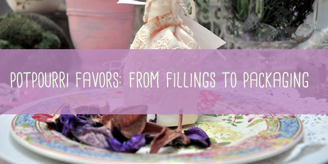 How to Make Potpourri Favors