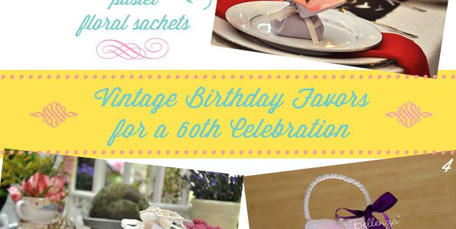 60th birthday vintage favors for ladies
