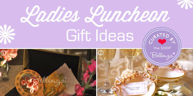 Pretty and Practical Ladies Luncheon Gift Ideas