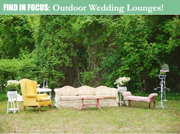 Find in Focus: Outdoor Wedding Lounge Using Vintage ...