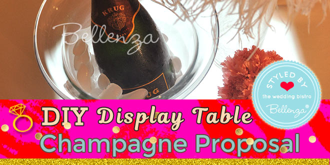 SEE & DO: A Dazzling Champagne Proposal Display Table