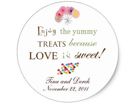 Enjoy the yummy Treats because Love is Sweet!