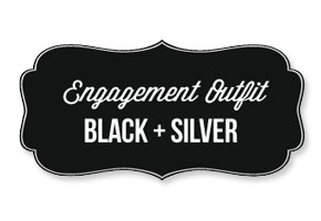 Black and silver engagement party wedding outfit