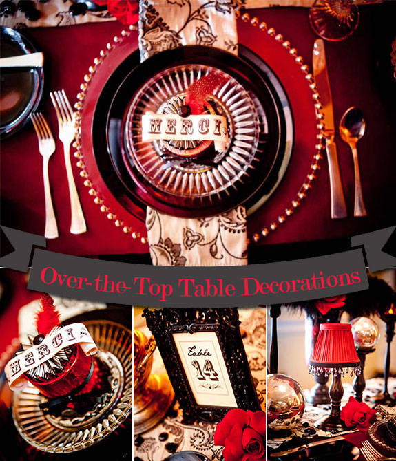 Moulin Rouge Styled Shoot. Table Decorations by Jessie Baca Weddings and Events.