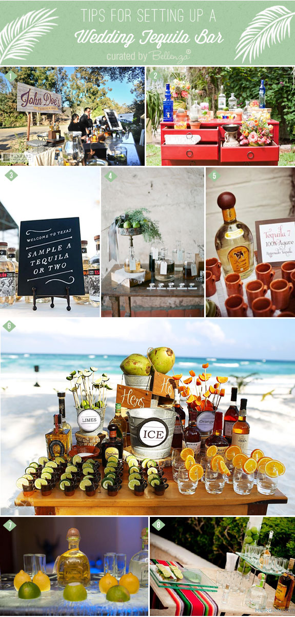 Tips For How To Set Up A Tequila Bar At Your Wedding | As Featured On