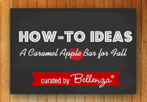 How-to caramel apple bar from Bellenza.