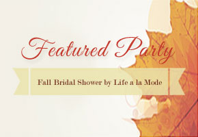 Featured Party: Fall Bridal Shower with Homemade Rustic Flair by Life a la Mode