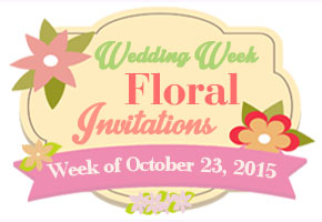 Wedding Week #13: Floral-inspired Wedding Invitations