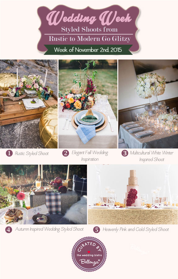 Styled Shoots from Rustic to Modern Go Glitzy from the Wedding Bistro at Bellenza