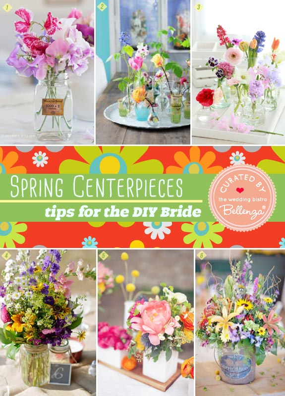 Spring Centerpieces for the DIY Bride that are Simple Yet Striking!
