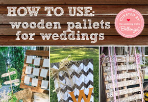 Upcycle It: Wooden Pallets Get a New Use for Weddings!