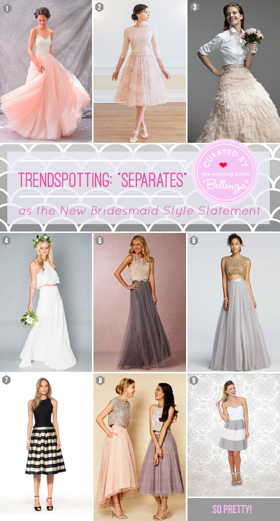 Separates for bridesmaids dresses | featured on The Wedding Bistro at Bellenza