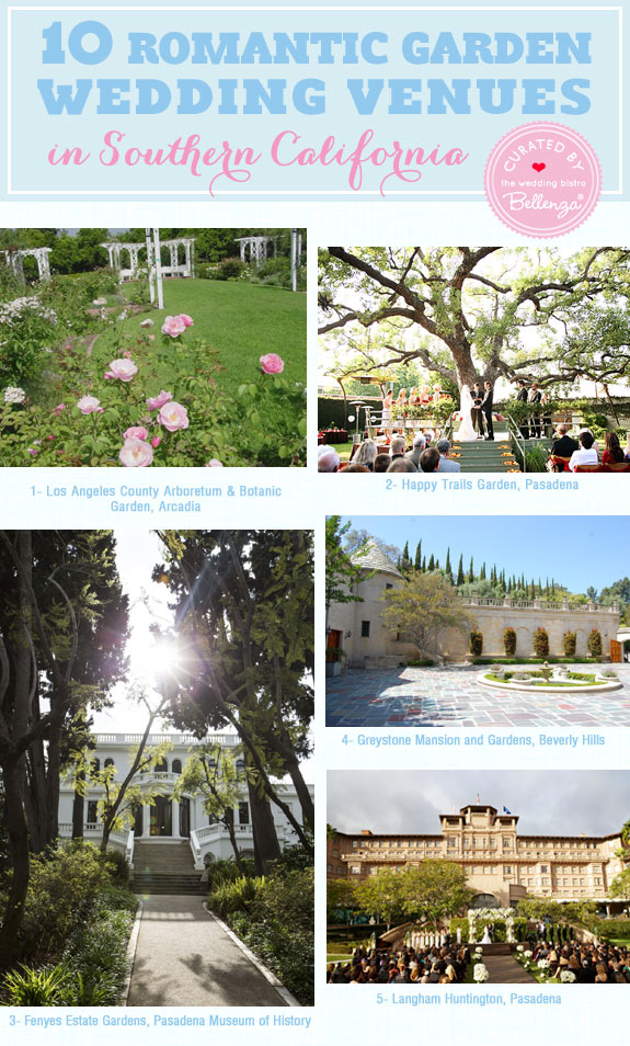 10 Must See Garden Wedding Venues In Southern California Curated By The Bistro