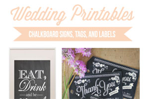 DIY Wedding Printables: Chalkboard Signs, Tags  and Labels