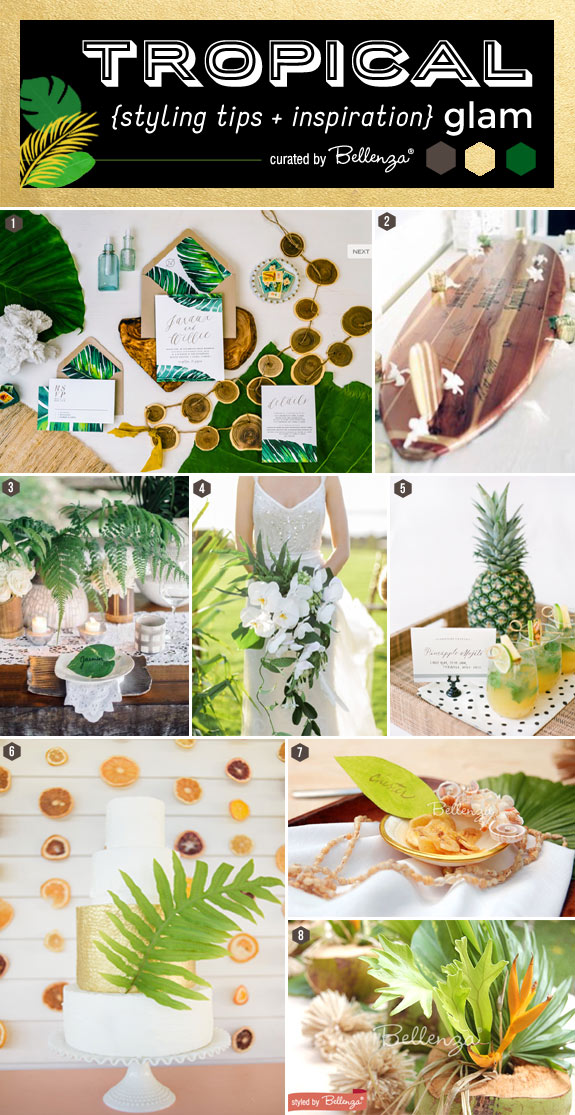Tropical glam styling tips and inspiration | featured on the Bellenza Wedding Blog