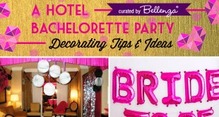 Hotel Bachelorette Party Decorations and Favor Ideas.
