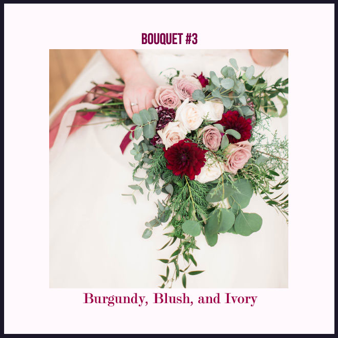 Bouquet #3 in Burgundy, Blush, and Ivory