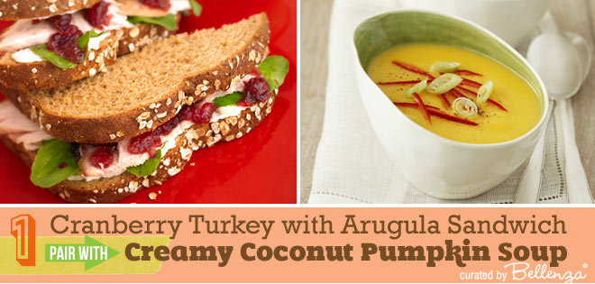 Cranberry Turkey with Arugula Sandwiches and Creamy Coconut Pumpkin Soup