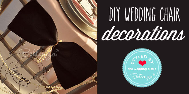 how to make your own wedding chair decorations by Bellenza