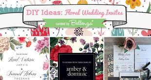 Floral Wedding Invitation Ideas to DIY or Semi-DIY