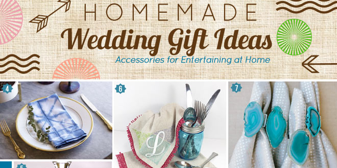 Creative Ideas For Making Homemade Wedding Gifts