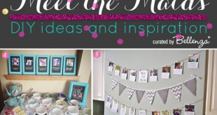 DIY Ideas and Inspiration for a Meet the Maids