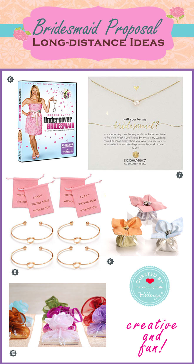 Long distance bridesmaid proposal from bracelets to DVDs.